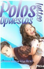 Polos Opuestos (Lutteo❤) (#SoyLunaAwards) by VictoriaA_crazymofos