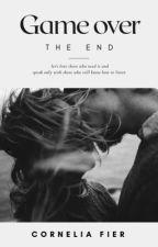 Игра окончена. Это конец #Wattys2017 by EmilyWalker16