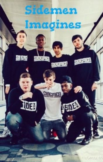 Sidemen Imagines/One Shots