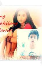 Ang Dakilang Martir (KATHNIEL VERSION) by MariatheresajaneAlol
