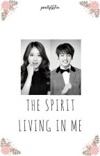 The Spirit Living in Me  by poutyUJin