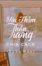 [VYeon] Yêu thầm thần tượng - Chia cách  by -doanman