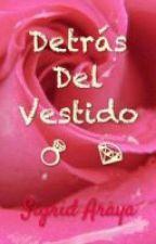 Detrás Del Vestido - Yaoi/ Gay/ Homo by SigridArayaB