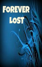 Forever Lost by EnchantedByIslam