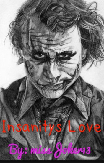 Insanity's love