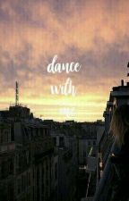 dance with me? • mgc by cliffordslips