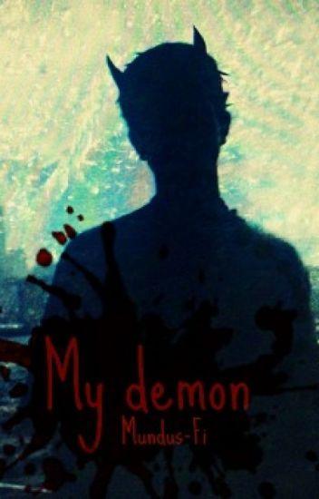 My demon (hun) [SZÜNETEL]