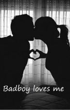 Badboy loves me by glitzermagie