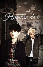 Hambre de ti. (KAISOO) by Yhami12