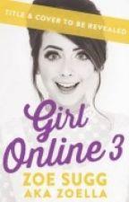 Girl Online 3 by PennyLancaster28