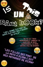 Is This Un Rant-Book? by australopitheque