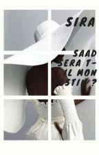 Sira : Saad sera t-il mon destin ? [PAUSE] by Unenoiretropnoire
