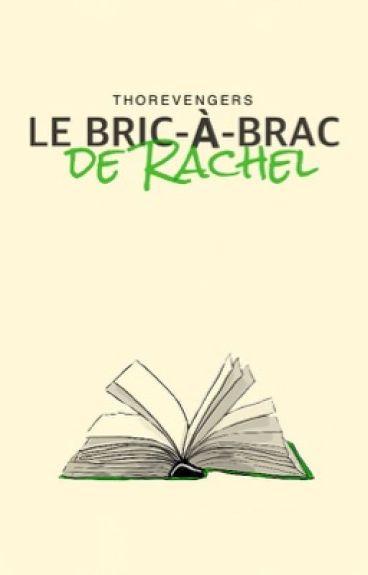 Le bric-à-brac de Rachel