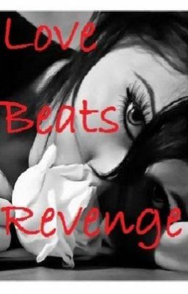 Love Beats Revenge