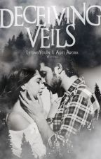 MaNan-Deceiving Veils  by LettingYouIn