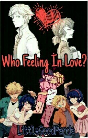 Who Feeling İn Love?-Adrinette (ASKIDA)