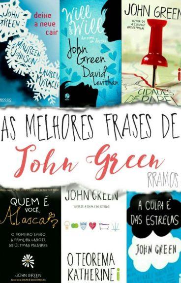 As Melhores Frases de John Green.