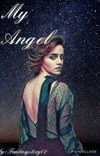My Angel♡ by Fantasystory02