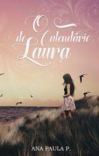 O Calendário de Laura by AnaPaulaa533