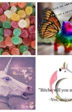 Unicornes, Chouquettes, Loulites Et Autres by _iam_Just_Crazy_