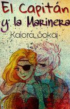 El Capitán y la Marinera||Jackunzel|| by Alice_FD