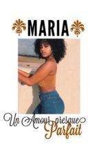 Chronique d'une malienne: un amour presque parfait  by La_princesse223
