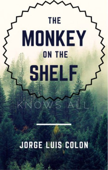 The Monkey On The Shelf (Linden Port Trilogy) by neon_switch