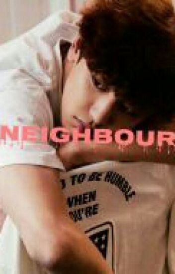 NEIGHBOUR (CHANSEUL)