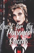 Quest for the Poisoned Queens by iGogu236