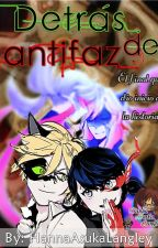 Detrás del antifaz by HannaAsukaLangley