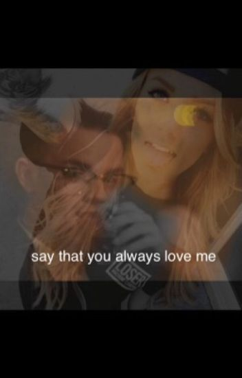 Say that you always love me{ft. B-brave}