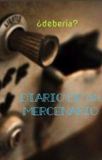 Diario de un mercenario by The_raging_pancake