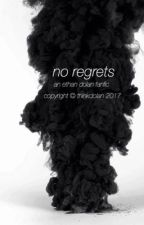 No Regets.//e.d by thinkdolan