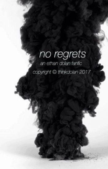 No Regets.//e.d
