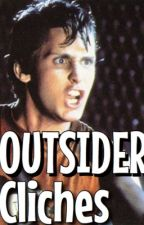 FANFIC CLICHES:outsiders by theoutsiderswriter
