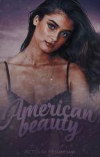 American Beauty || Secuela De Invierno by TrisianEvans