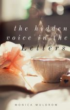 The Hidden Voice in The Letters by Moni_Gizzy
