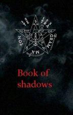 Book of Shadows 《Manual basico Nvl 1》(En emisión) by VailemBagetaSandare