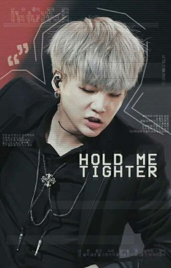 Hold me tighter (HMT2)  » Suga;BTS✔