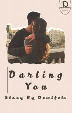 Darling You by dewifebr