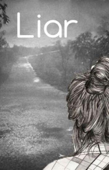 Liar /Luke Hemmings/ ON HOLD