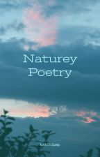Naturey Poetry by braindump