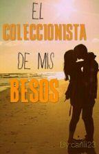 El Coleccionista de mis Besos, Primera Parte.  by karly_tumblr