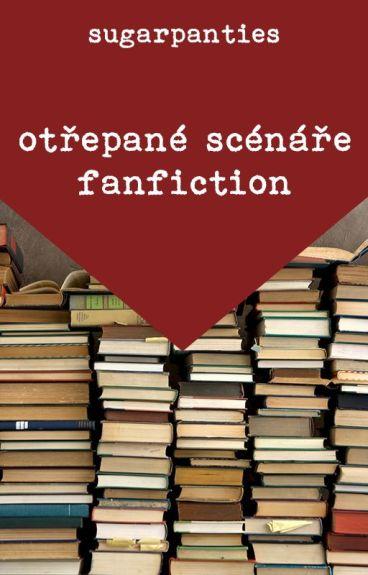 Otřepané scénáře: Fan fiction