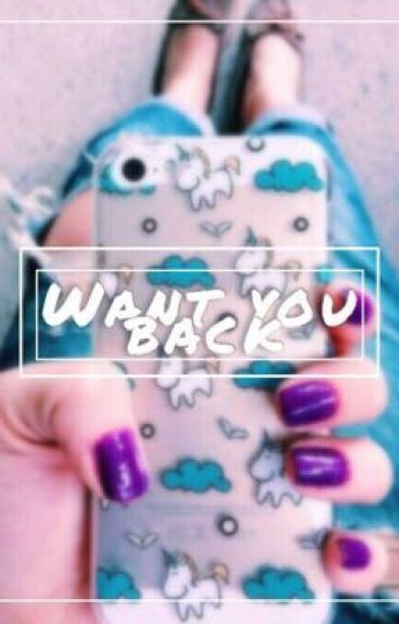 Want You Back   H.S