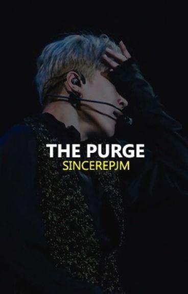 THE PURGE || BTS EDITION
