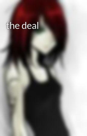 the deal by warprincess