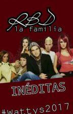 RBD: LA FAMILIA (Inéditas) by brunodamacenah