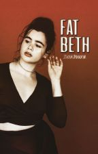 fat beth • clifford ✔ by staydrumandrnr