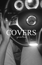 covers ; CLOSED by -daddymendes